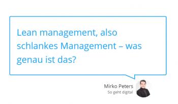 Lean Management – Detox für Unternehmen