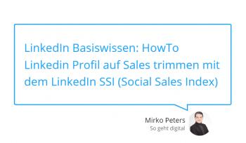 LinkedIn Basiswissen HowTo Linkedin Profil auf Sales trimmen mit dem LinkedIn SSI Social Sales Index