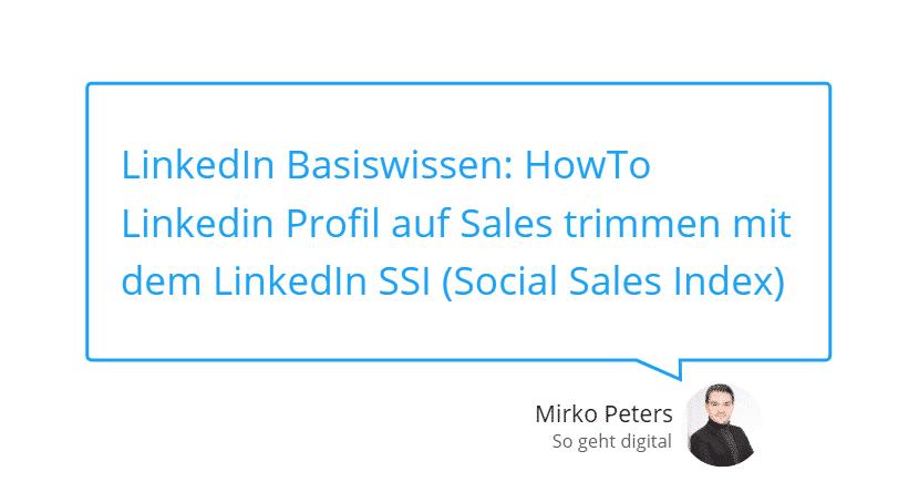 LinkedIn Basiswissen HowTo Linkedin Profil auf Sales trimmen mit dem LinkedIn SSI Social Sales