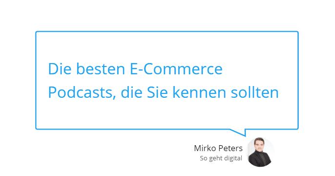 Die besten E Commerce Podcasts die Sie kennen sollten