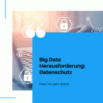 Big Data Herausforderung Datenschutz small