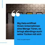 Big Data eröffnet Ihrem Unternehmen eine Menge Türen es bringt allerdings auch seine Tücken mit sich 2 small
