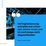 Die Digitalisierung schreitet nun schon seit einigen Jahren voran und ist noch lange nicht abgeschlossen small