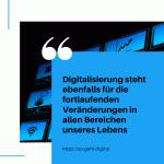 Digitalisierung verwendet und steht ebenfalls für die fortlaufenden Veränderungen in allen Bereichen unseres Lebens small