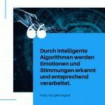 Durch intelligente Algorithmen werden Emotionen und Stimmungen erkannt und entsprechend verarbeitet. small