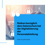 Risiken bezüglich dem Datenschutz bei der Digitalisierung der Personalabteilung small