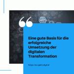 eine gute Basis für die erfolgreiche Umsetzung der digitalen Transformation small