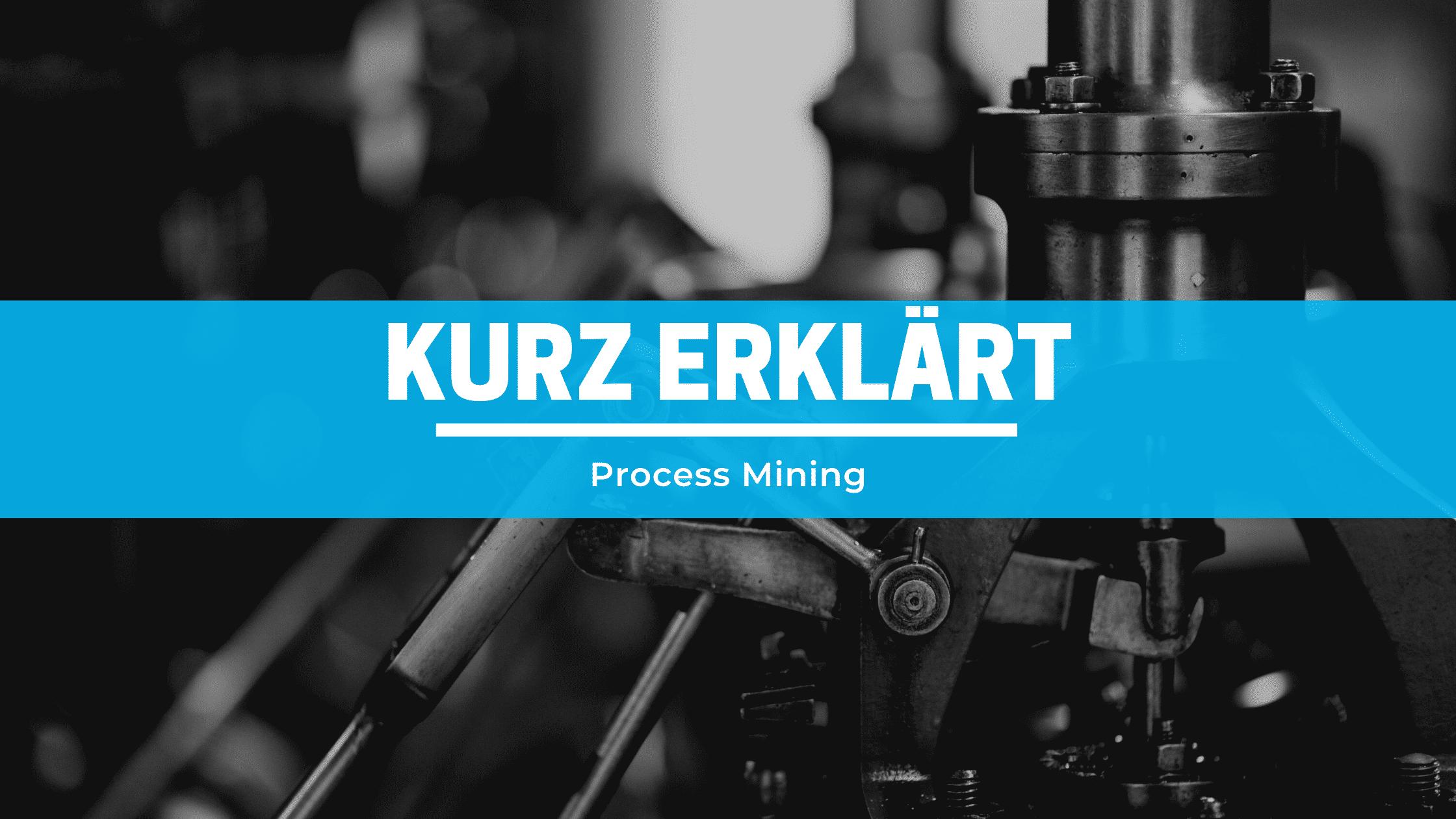 Process Mining erklaert