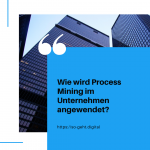 Wie wird Process Mining im Unternehmen angewendet small
