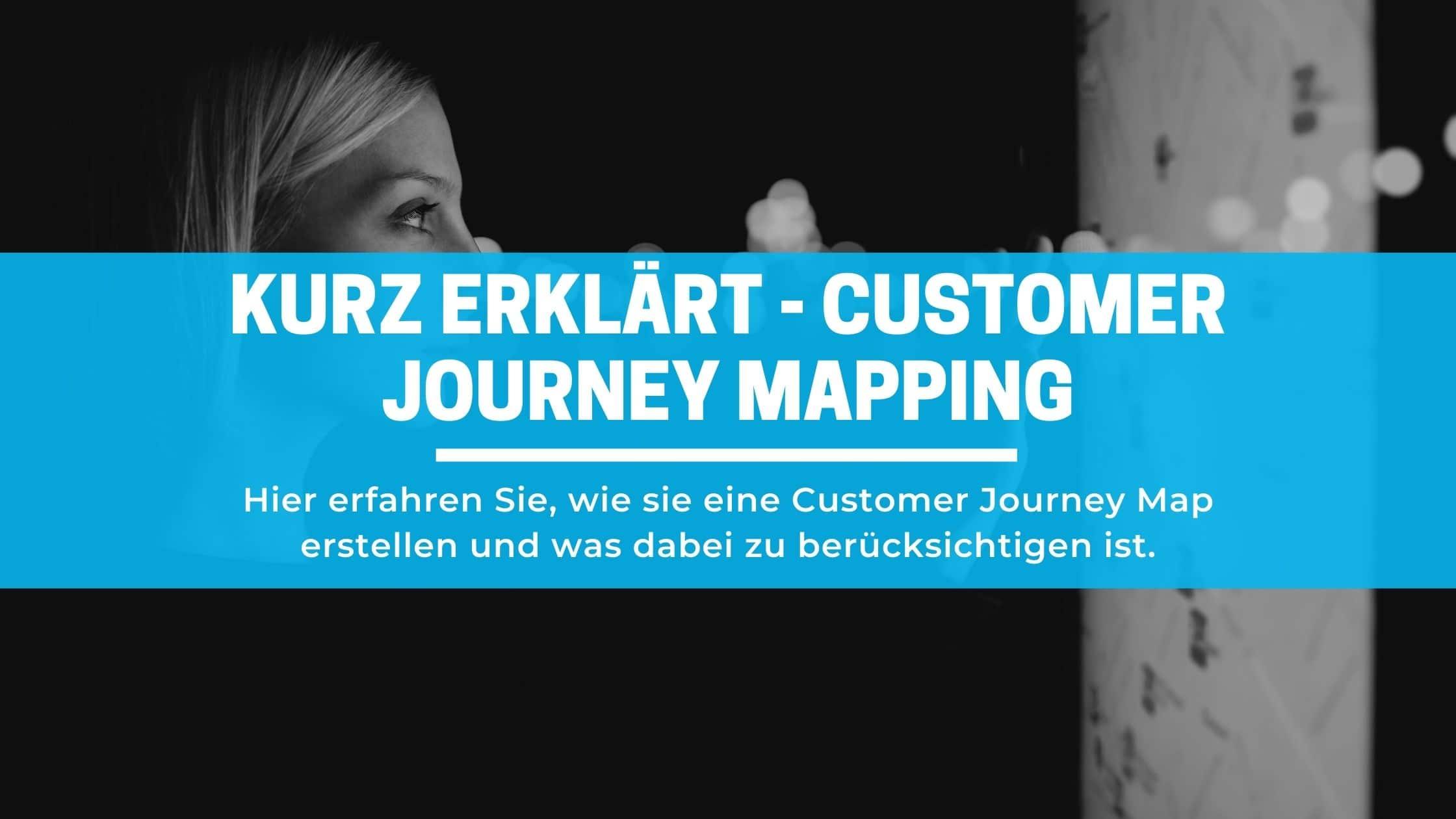 Hier erfahren Sie wie sie eine Customer Journey Map erstellen und was dabei zu beruecksichtigen ist.