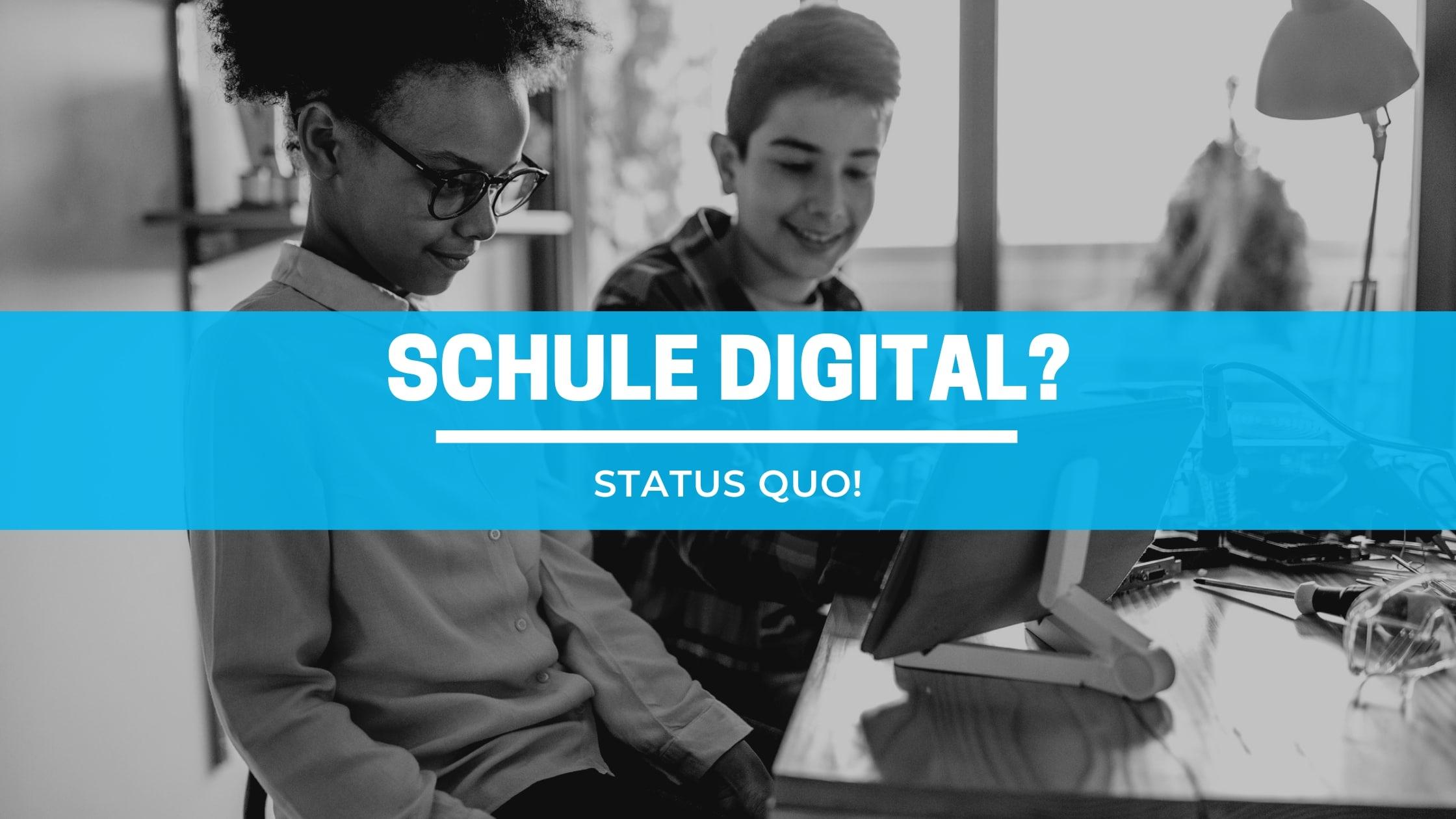 Digitaliserung an Schulen